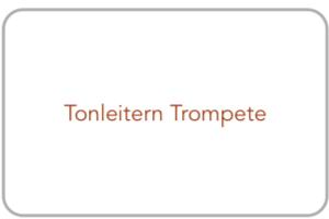 Tonleitern für Trompete