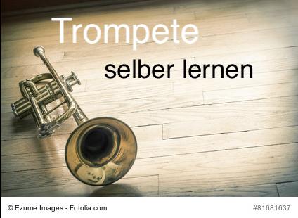 Trompete Selber Lernen – 3 wichtige Tipps
